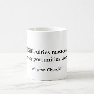 """""""Schwierigkeiten beherrscht…"""" Churchill Kaffeetasse"""