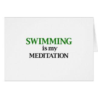 Schwimmen ist meine Meditation Karte
