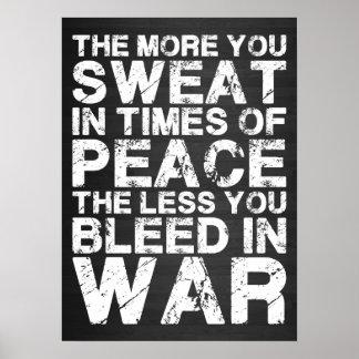 Schwitzen Sie mehr im Frieden, Blutung weniger im Poster