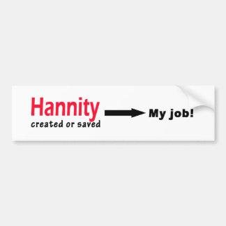 Sean Hannity schuf oder rettete meinen Job Autoaufkleber