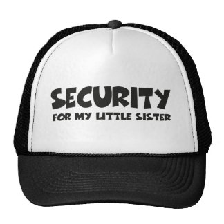 Security for my little sister baseballcaps