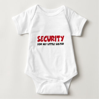 Security for my little sister tshirts