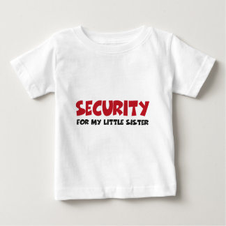 Security for my little sister shirt