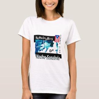 Seguidores de Nacho Sanabria der T - Shirt