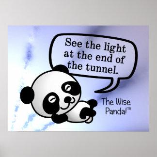 Sehen Sie das Licht am Ende des Tunnels Poster