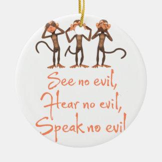 Sehen Sie kein Übel - kein Übel hören - kein Übel Keramik Ornament