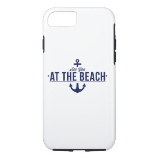 Sehen Sie Sie am Strand iPhone 7 Fall iPhone 7 Hülle