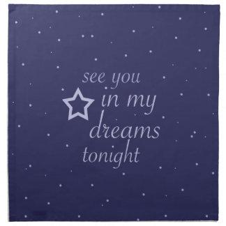 """""""sehen Sie Sie in meinen Träumen heute Abend"""" Text Serviette"""