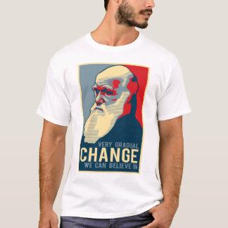 Sehr allmähliche Änderung, die wir herein glauben T-Shirt