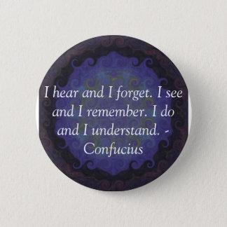 Sehr kluges Konfuzius-Zitat Runder Button 5,7 Cm