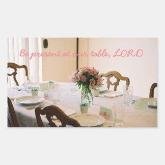 Seien Sie an unserem Tisch, LORD anwesend Rechteckiger Aufkleber
