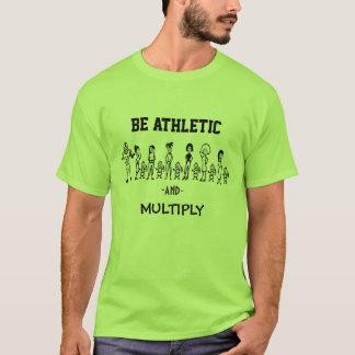 Seien Sie athletisch und multiplizieren Sie T-Shirt