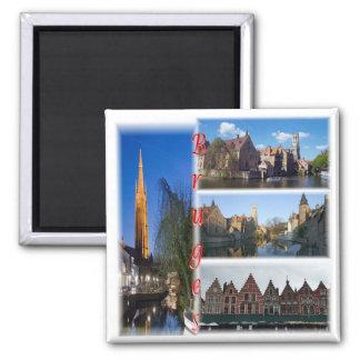 SEIEN Sie * Belgien - Brügge Belgien Quadratischer Magnet