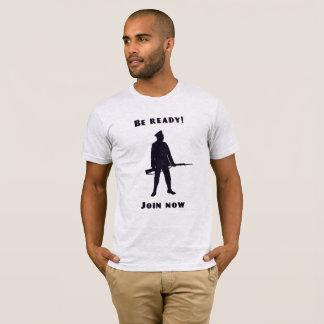 Seien Sie bereit! T-Shirt