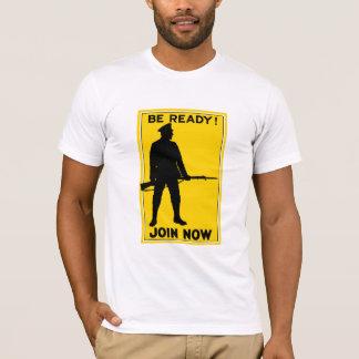 Seien Sie bereit! Verbinden Sie jetzt T-Shirt