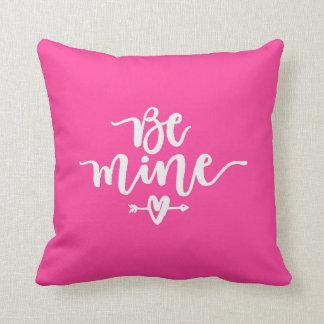 Seien Sie Bergwerk-Typografie-Rosa-Wurfs-Kissen Kissen