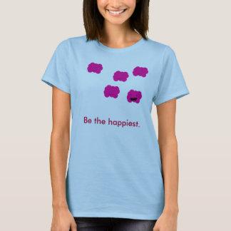 Seien Sie das glücklichste T-Shirt