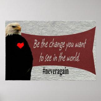 Seien Sie die Änderung, die Sie wollen, um in der Poster