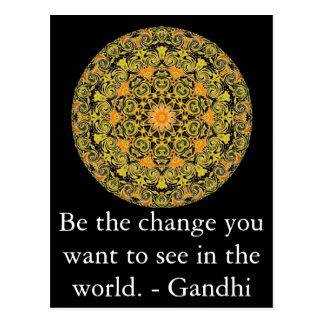 Seien Sie die Änderung, die Sie wollen, um in der Postkarte