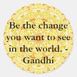 Seien Sie die Änderung, die Sie wollen, um in der Runder Aufkleber