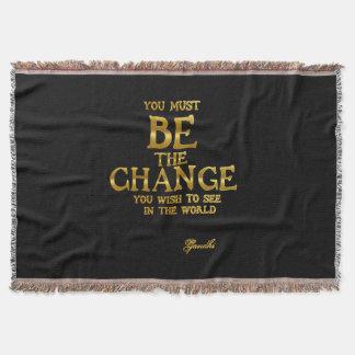 Seien Sie die Änderung - Gandhi inspirierend Decke