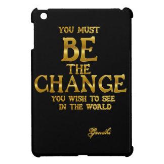 Seien Sie die Änderung - Gandhi inspirierend iPad Mini Hülle