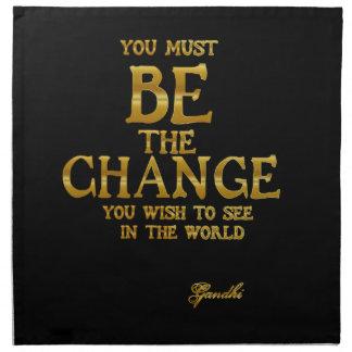 Seien Sie die Änderung - Gandhi inspirierend Serviette