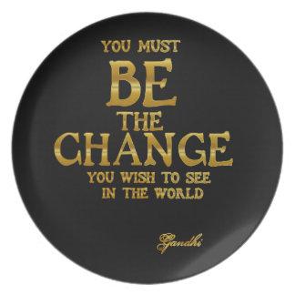 Seien Sie die Änderung - Gandhi inspirierend Teller