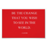 Seien Sie die Änderung Plakate