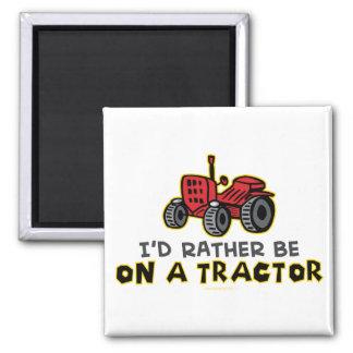 Seien Sie eher auf einem Traktor Magnets