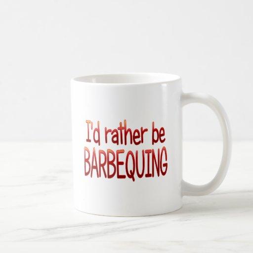 Seien Sie eher Barbequing Kaffeetasse