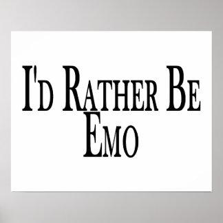 Seien Sie eher Emo Posterdrucke