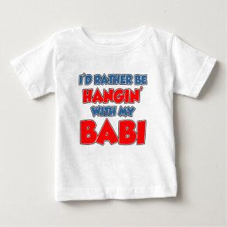 Seien Sie eher Hangin Babi Baby T-shirt