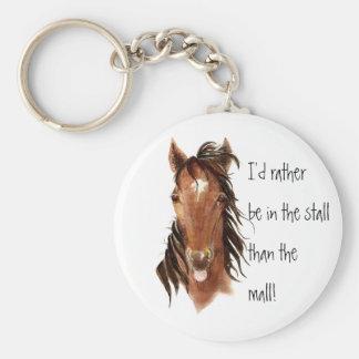 Seien Sie eher im Stall als Mall-PferdeSpaß Standard Runder Schlüsselanhänger
