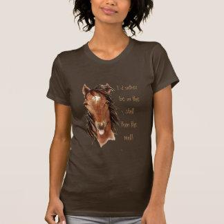Seien Sie eher im Stall als Mall-PferdeSpaß T Shirt