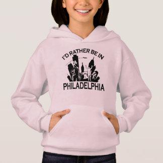 Seien Sie eher in Philadelphia Hoodie