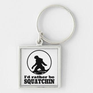 Seien Sie eher Squatchin Schlüsselband