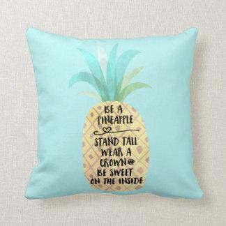 Seien Sie ein Ananas-Zitat-umschaltbares Kissen