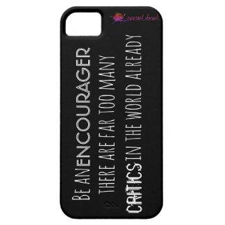 Seien Sie ein encourager! iPhone 5 Schutzhülle
