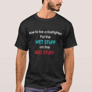 Seien Sie ein Feuerwehrmann: Setzen Sie nasses T-Shirt