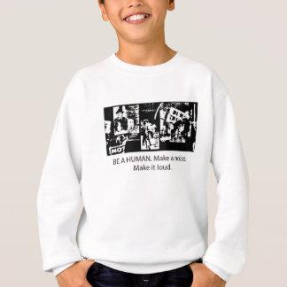 Seien Sie ein Mensch Sweatshirt