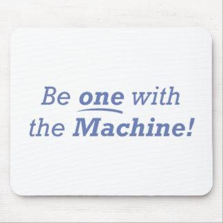 Seien Sie ein mit der Maschine! Mousepad