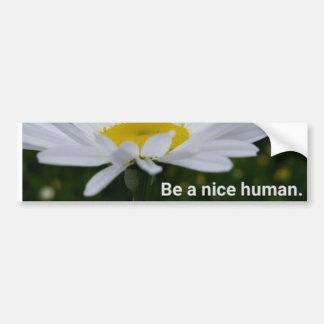 Seien Sie ein Nizza menschlicher Autoaufkleber