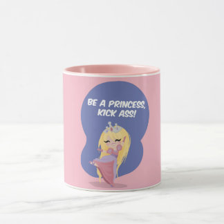 Seien Sie eine Prinzessin, Tritt-Esel! - Tasse