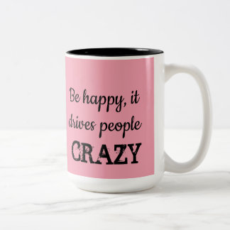 Seien Sie, es fährt Leute-VERRÜCKTE Zweifarbige Tasse
