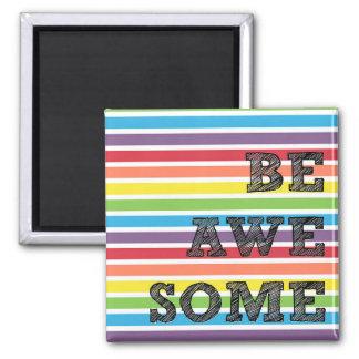 Seien Sie fantastischer Regenbogen Striped Magnet