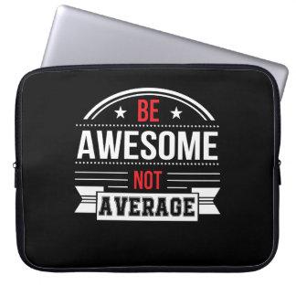 Seien Sie fantastisches nicht durchschnittliches Laptop Sleeve