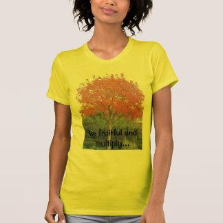 Seien Sie fruchtbar und multiplizieren Sie… T-Shirt
