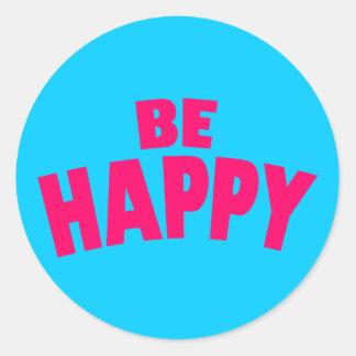 Seien Sie glücklich Runder Aufkleber