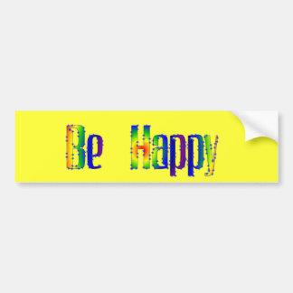 Seien Sie glücklich Autoaufkleber